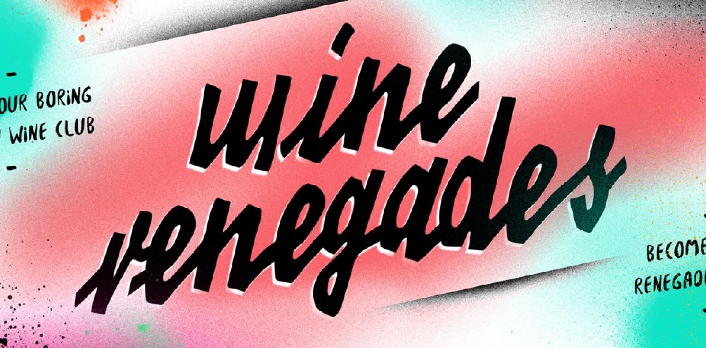 Wine Renegades